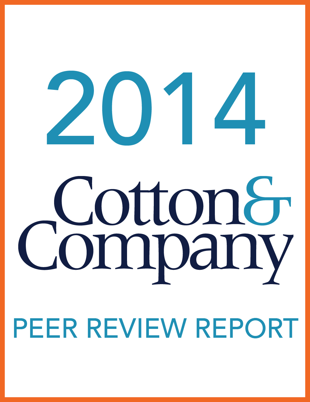 2014 Cotton & Company Peer Review Report